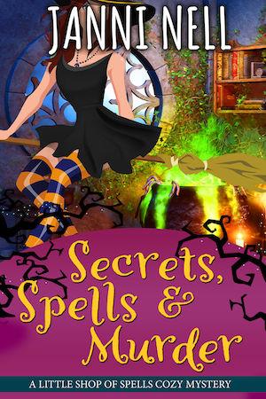 Secrets, Spells & Murder by Janni Nell